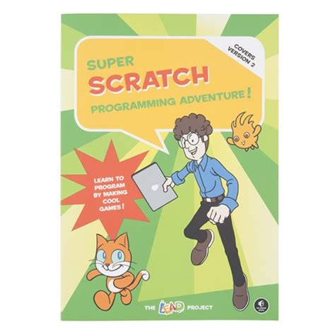 hello scratch learn to program by arcade books scratch programming adventure famosa studio