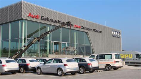 Audi Gebrauchtwagen Zentrum M Nchen by Audi Gebrauchtwagen Plus Zentrum M 252 Nchen Autohaus De