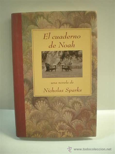 libro el cuaderno de noah libro tertulia a la que pertenezco el cuaderno de noah de nicholas sparks los pilares de la