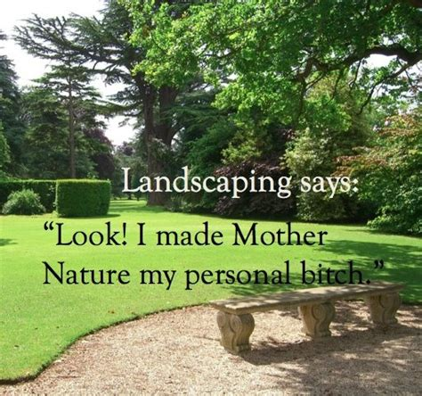 Landscape Pictures With Quotes 17 Best Images About Quotes On Gardens Scary