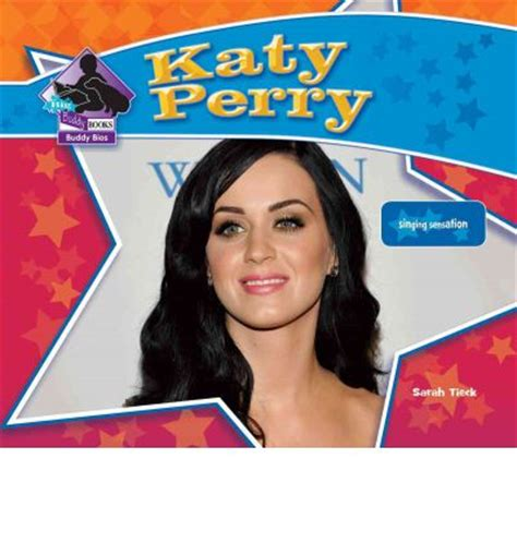 biography of katy perry book katy perry sarah tieck 9781617830211