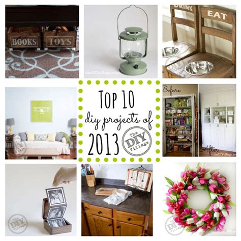 10 diy projects top 10 diy projects of 2013 the diy