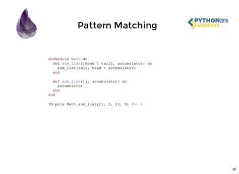 pattern matching in python 3 tutorial phoenix framework
