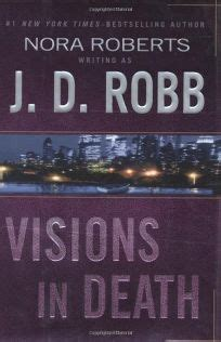 Echoes In An Dallas Novel In Book 44 fiction book review visions in by j d robb