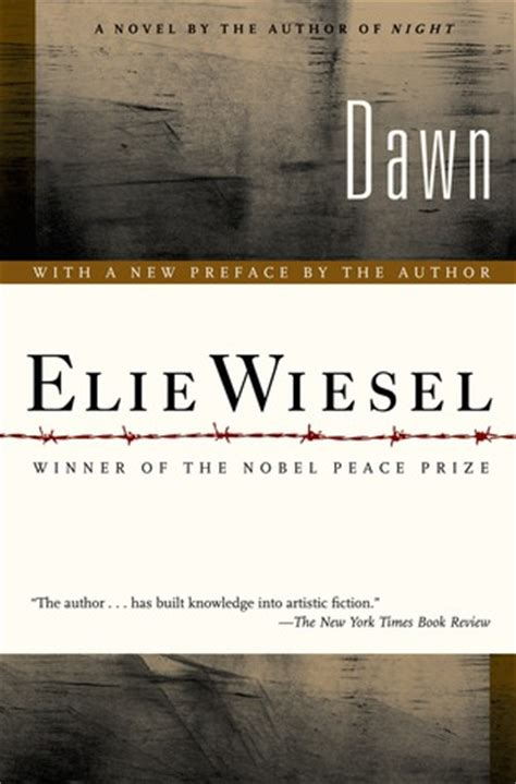 night by elie wiesel dawn the night trilogy 2 by elie wiesel reviews discussion bookclubs lists