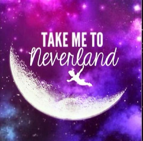 Take Me To Neverland take me to neverland by streetidol whi