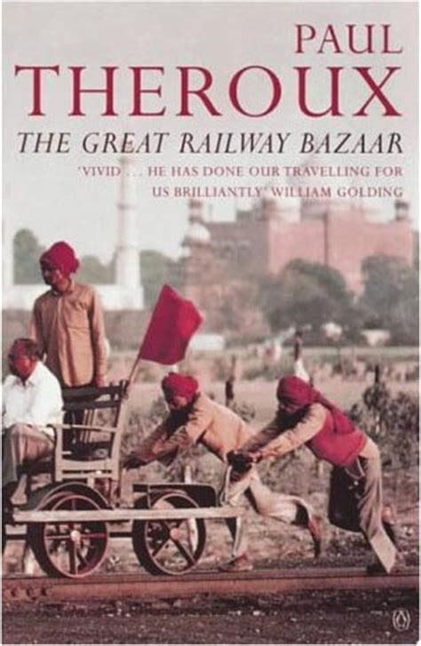 the great railway bazaar eric forbes s book addict s guide to good books 07 01 2006 08 01 2006