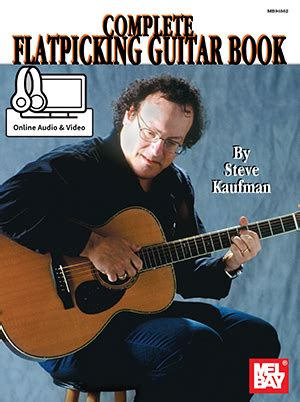 flatpicking guitar songs book with audio access bluegrass tabs and songbook books complete flatpicking guitar book ebook audio
