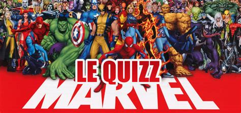 quel film marvel quizz 224 quel point connais tu l univers marvel