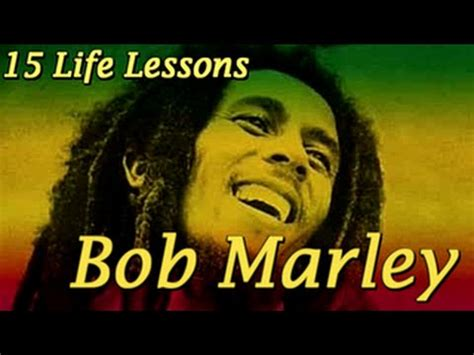 biography of bob marley youtube 15 quotes from life bob marley youtube