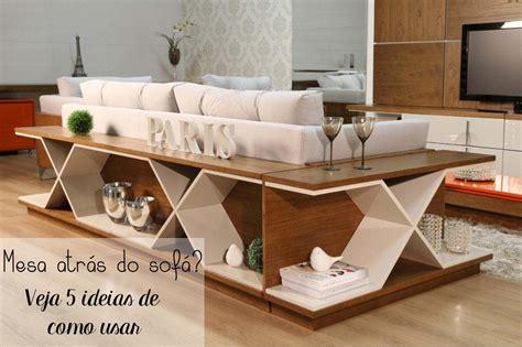 mesa para sofa mesa atr 225 s do sof 225 5 formas de usar na sua casa tallita