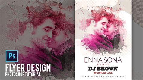 flyer design youtube how to make music flyer in photoshop photoshop tutorial