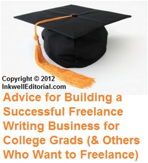 freelance writing advice for college grads or those who