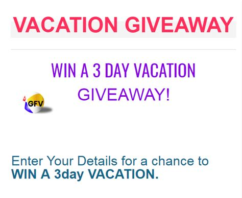 Vacation A Day Giveaway - 3 day vacation giveaway enter online sweeps