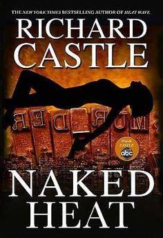 heat castle books 1000 ideas about castle tv series on castle