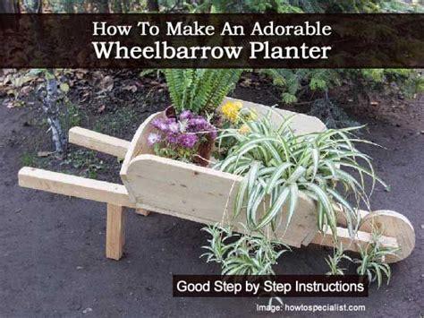 How To Make A Wheelbarrow Planter how to make an adorable wheelbarrow planter garden