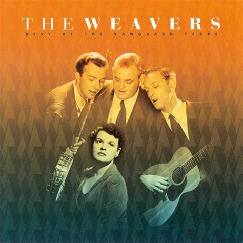 michael row the boat ashore weavers the weavers best of the vanguard years ace records