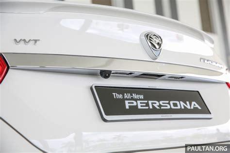 Harga Proton Persona Proton Persona 2016 Secara Rasminya Dilancarkan 1 6l Vvt