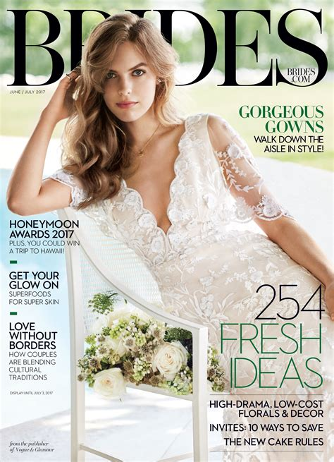 Brides Magazine by The Brides June July 2017 Issue Is Here With Hundreds Of