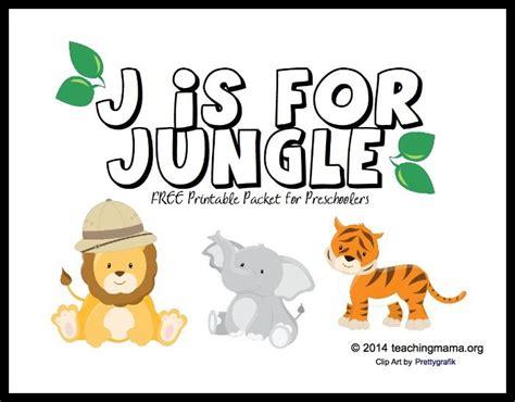 printable jungle letters j is for jungle letter j printables preschool jungle