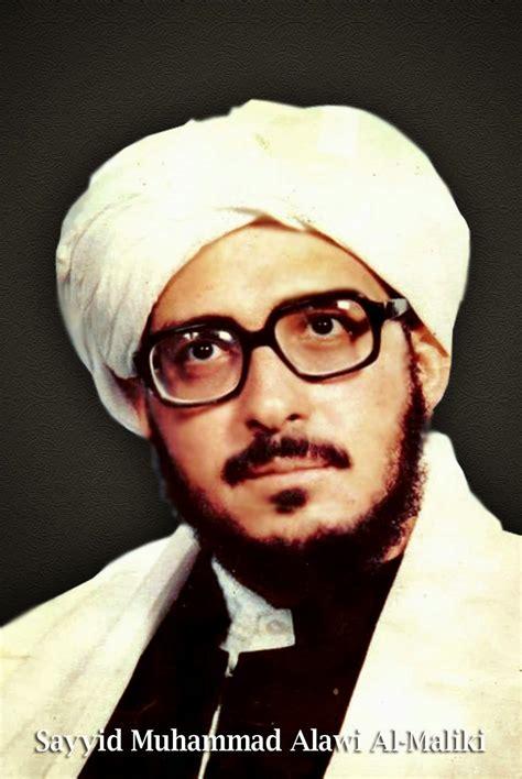Ilmu Ushul Hadis Prof Dr Mohammad Alawi Al Maliki bangsa indonesia di cintai rasulullah raudlatul ulum kencong