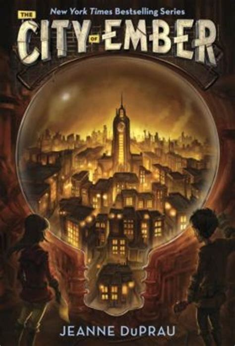 the city a novel the city of ember books of ember series 1 by jeanne
