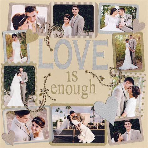 Wedding Album Layout Tutorial by Is Enough Wedding Scrapbook Layout Scrapbook