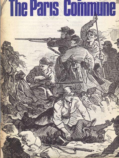 Commune Book One Commune Series the commune of 1871 robert graham s anarchism weblog
