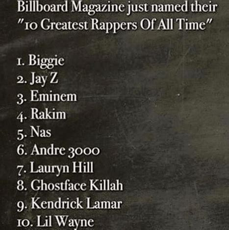best rapper list billboard names the 10 best rappers of all time and they