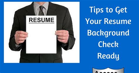 Background Check Resume Access Profiles Inc Tips To Help You Get Your Resume Background Check Ready
