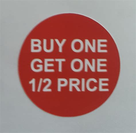 Buy One Get One Half Price But Be by Buy 1 Get 1 Half Price Stickers Sticky Labels