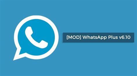 whatsapp v6 76 themes official download latest whatsapp plus v6 10 nov 2017
