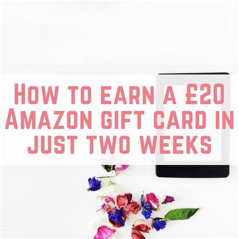 How To Earn Amazon Gift Card - how to earn a free amazon gift card in just two weeks emmadrew info