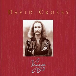 david crosby full album voyage david crosby album wikipedia