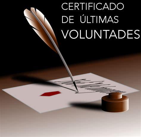certificado de ultimas voluntades asesor 237 a online genealia tienda online 24 horas