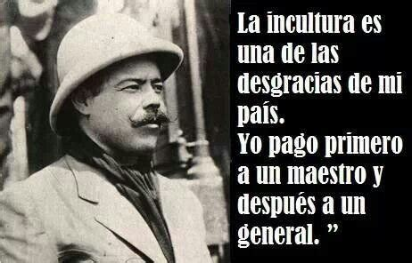 imagenes de la revolucion mexicana con frases frases de pancho villa un mexicano con muchos info