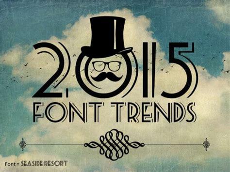 Design Font Trends   2015 font trends for presentations