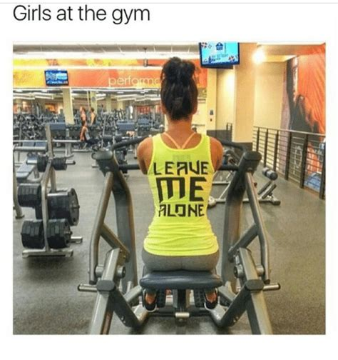 Girls At The Gym Meme - 25 best memes about girls at the gym girls at the gym memes