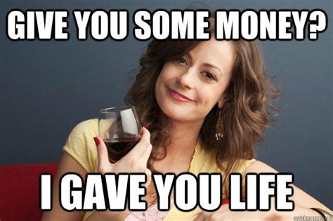 Funny Mother Memes - the overly attached girlfriend and other women themed memes