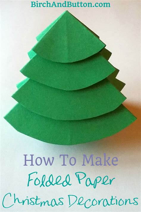 How To Make Decorations With Paper - how to make folded paper decorations birch and