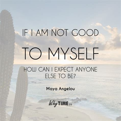 be good to yourself be good to yourself quotes words to live by