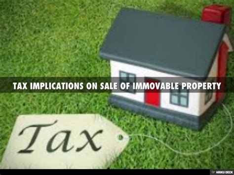 tax implications on sale of immovable property