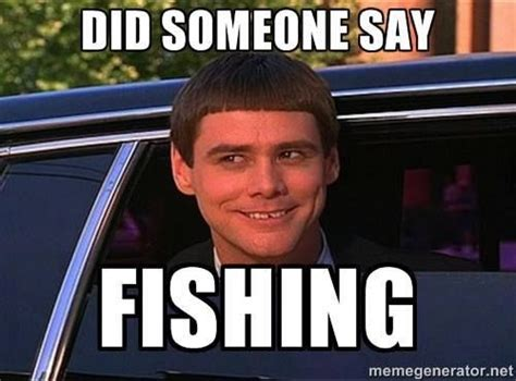 Fishing Memes - 1000 ideas about fishing poles on pinterest fishing