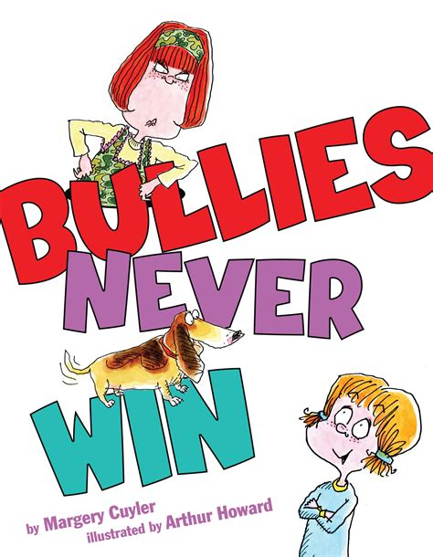 picture books about bullying bullies never win book by margery cuyler arthur howard