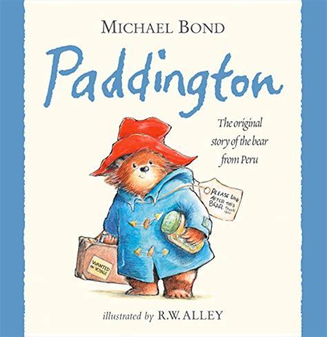 paddington the original story of the bear from darkest - 0007236336 Paddigton Bear