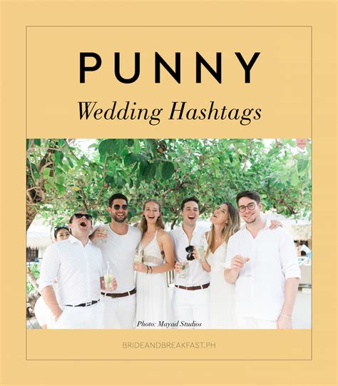 wedding hashtags 13 punny wedding hashtags philippines wedding