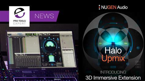 Pro Tools Nugen Audio Release Halo Upmix 3d Immersive Audio News Release Template