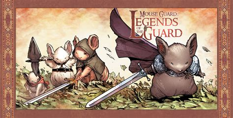 Mouse Guard Legends Of The Guard Vol 1 Graphic Novel Ebooke Book celebrate 10 years of mouse guard with mouse guard