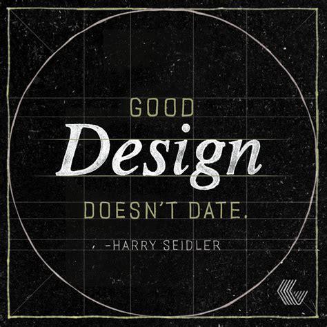 design is quotes our 5 favorite design quotes