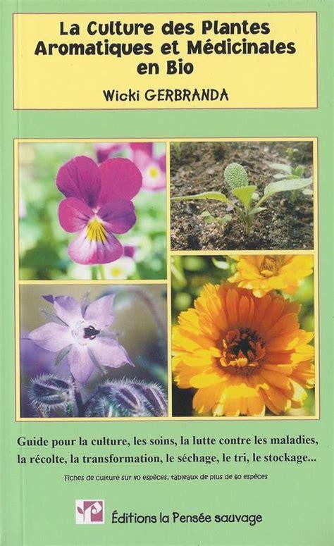 Culture Des Plantes by Livre Nature Promonature Plantes Bioindicatrices La